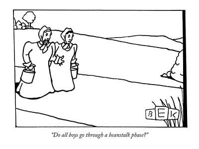Do All Boys Go Through A Beanstalk Phase? Poster by Bruce Eric Kaplan