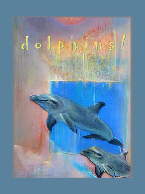 Poster featuring the pastel Dolphins by Brooks Garten Hauschild