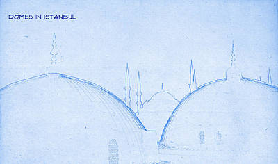 Domes In Istanbul - Blueprint Drawing Poster