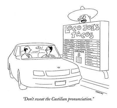 Don't Sweat The Castilian Pronunciation Poster by Alex Gregory