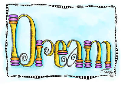 Dream Poster by Debi Payne
