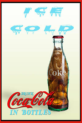 Poster featuring the photograph Drink Ice Cold Coke by James Sage