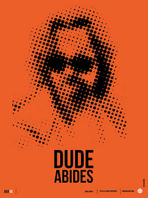 Dude Big Lebowski Poster Poster by Naxart Studio