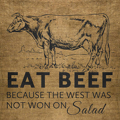 Poster featuring the digital art Eat Beef by Nancy Ingersoll