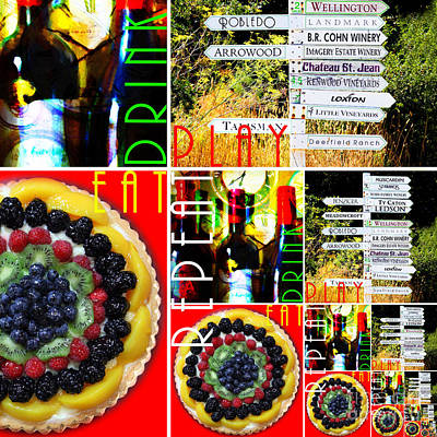 Eat Drink Play Repeat Wine Country 20140713 V3b Poster by Wingsdomain Art and Photography