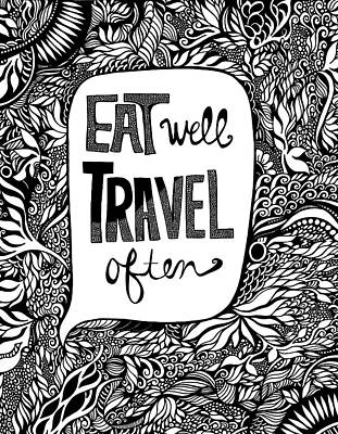 Eat Well. Travel Often. Poster by Jody Pham