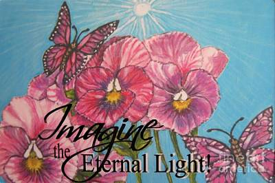 Imagine The Eternal Light Pansy Pinwheels Receive The Light From The Son Poster by Kimberlee Baxter