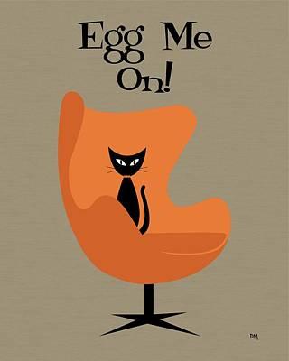 Egg Me On In Orange Poster
