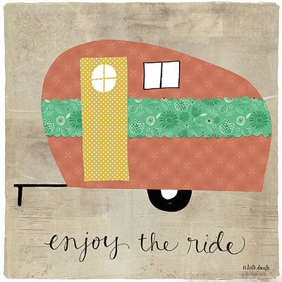 Enjoy The Ride Poster by Katie Doucette