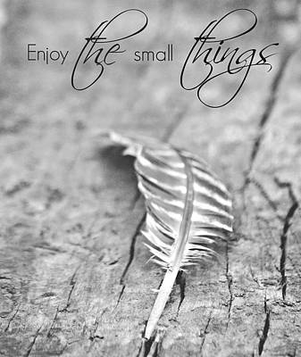 Enjoy The Small Things.. Poster
