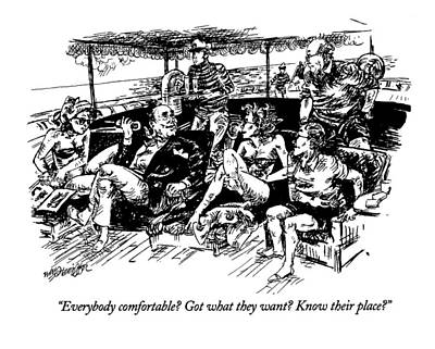Everybody Comfortable? Got What They Want? Know Poster by William Hamilton