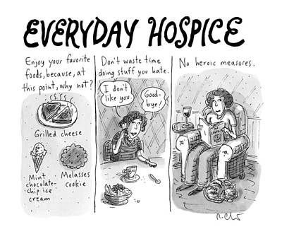 Everyday Hospice -- Excuses For Household Poster