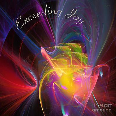 Exceeding Joy Poster by Margie Chapman