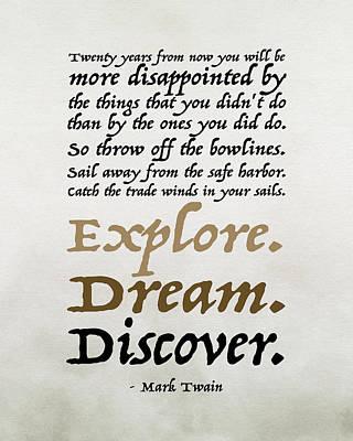 Explore, Dream, Discover Poster by Tara Moss