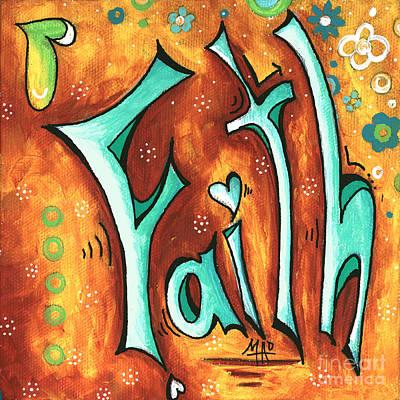 Faith Inspirational Typography Art Original Word Art Painting By Megan Duncanson Poster by Megan Duncanson