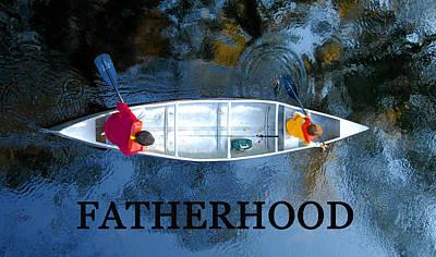 Fatherhood Work A Poster by David Lee Thompson