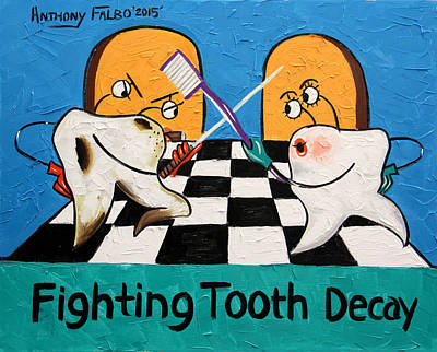 Fighting Tooth Decay Poster by Anthony Falbo
