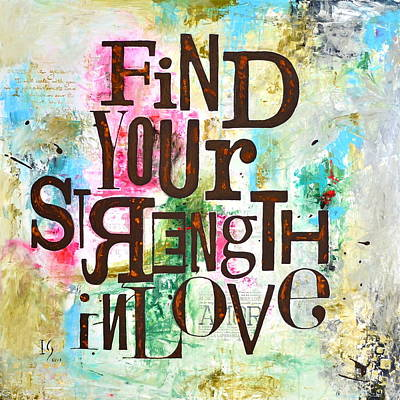 Find Your Strength In Love Poster