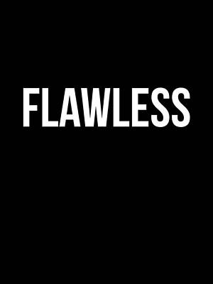 Flawless Poster Poster by Naxart Studio