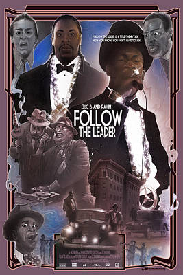 Follow The Leader Poster by Nelson Dedos Garcia