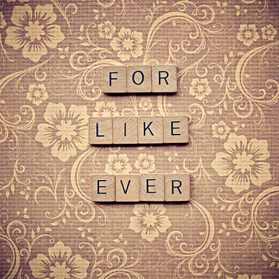 For Like Ever Poster by Nastasia Cook