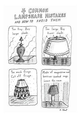 Four Common Lampshade Mistakes And How To Avoid Poster by Roz Chast