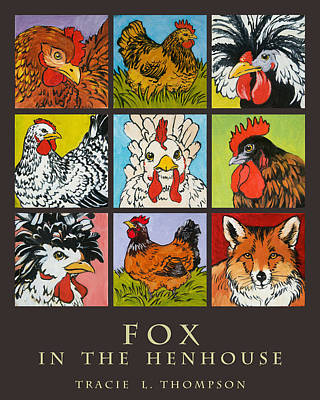 Fox In The Henhouse Poster by Tracie Thompson