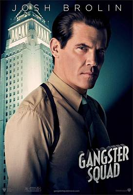 Gangster Squad Brolin Poster by Movie Poster Prints