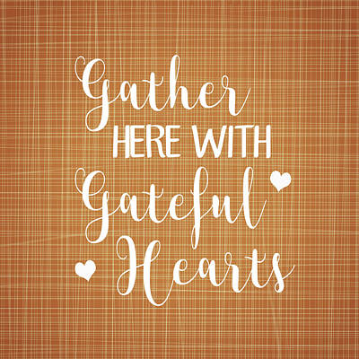 Gather Here With Grateful Hearts Poster