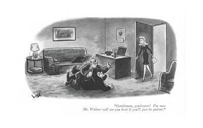 Gentlemen, Gentlemen! I'm Sure Mr. Walters Poster by Sydney Hoff