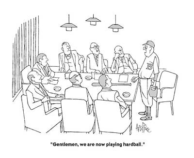 Gentlemen, We Are Now Playing Hardball Poster by George Price