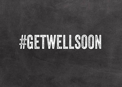 Get Well Soon - Greeting Card Poster by Linda Woods