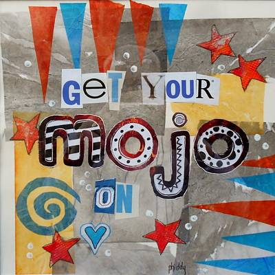 Get Your Mojo On Poster