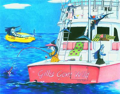 Gills Gone Wild Poster by Karen Rhodes