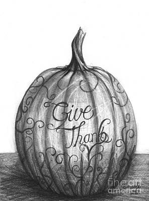 Poster featuring the drawing Give Thanks by J Ferwerda