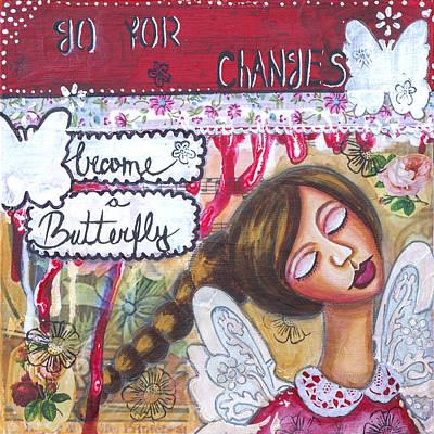 Go For Changes Inspirational Art Poster by Stanka Vukelic