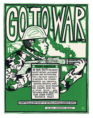 Go To War Poster by Ricardo Levins Morales