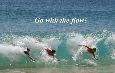 Go With The Flow Poster by Pharaoh Martin