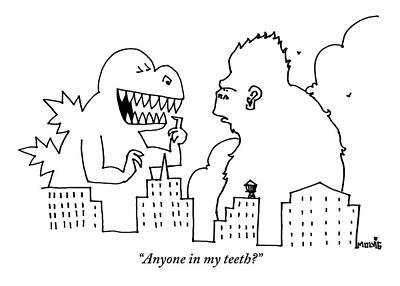 Godzilla, Pointing At His Own Teeth, Asks King Poster by Ariel Molvig