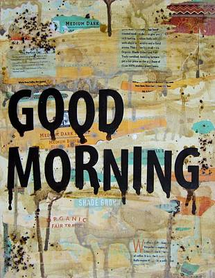 Good Morning Coffee Art Poster by Michelle Eshleman