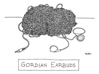Gordian Ear Buds -- A Huge Ball Of Tangled Poster