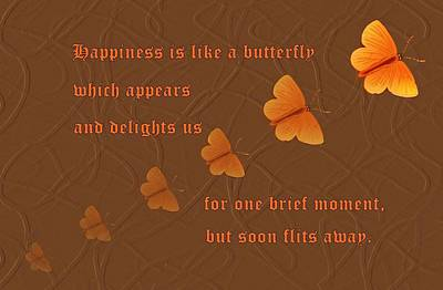 Happiness Is Like A Butterfly Poster by David Dehner