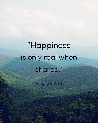 Poster featuring the photograph Happiness Is Only Real When Shared. by Kim Fearheiley