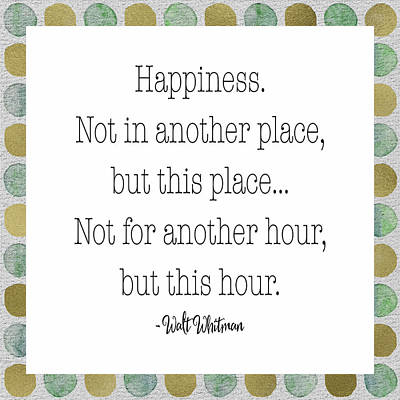 Happiness - Walt Whitman Poster by Tara Moss