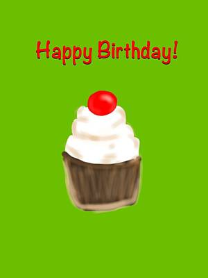 Poster featuring the digital art Happy Bday W A Cherry On Top by Christine Fournier