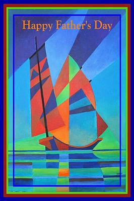 Happy Father's Day Cubist Abstract Junk Boat Against Deep Blue Sky Poster by Tracey Harrington-Simpson