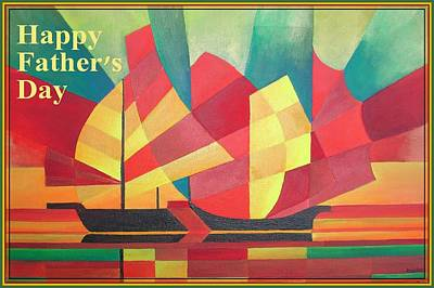 Happy Father's Day Cubist Abstract Of Junk Sails And Ocean Skies  Poster by Tracey Harrington-Simpson