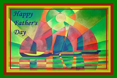 Happy Father's Day Sea Of Green With Cubist Abstract Junks Poster by Tracey Harrington-Simpson