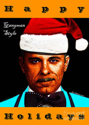 Happy Holidays Gangman Style - John Dillinger 13225 Poster by Wingsdomain Art and Photography