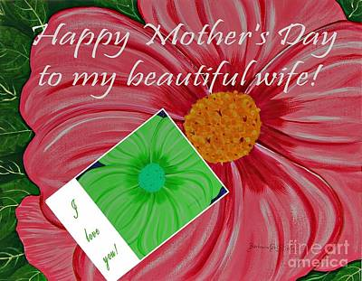 Happy Mother's Day To My Beautiful Wife - I Love You 2 Poster by Barbara Griffin